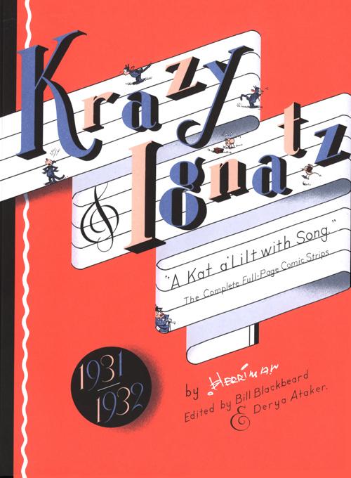 "Krazy & Ignatz 1931-1932: ""A Kat a'Lilt with Song"""