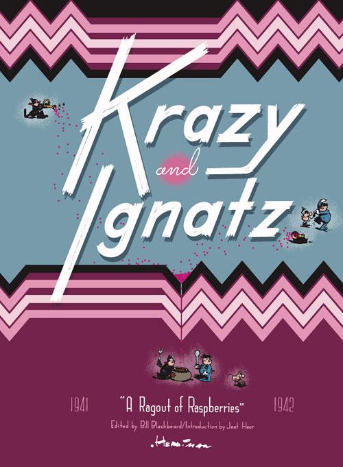 "Krazy & Ignatz, 1941-1942: ""A Ragout of Raspberries"""