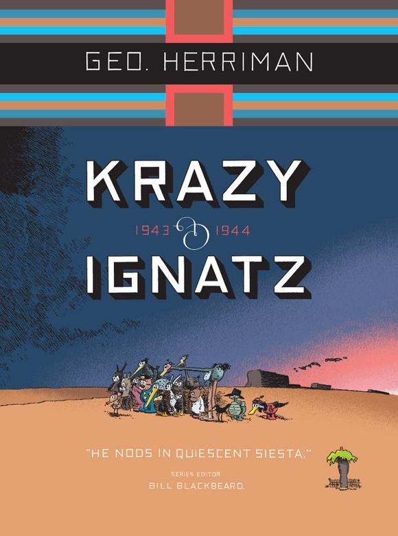 "Krazy & Ignatz, 1943-1944: ""He Nods in Quiescent Siesta"""