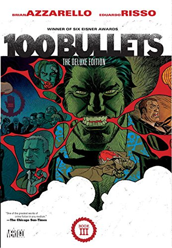 100 Bullets: The Deluxe Edition Book III