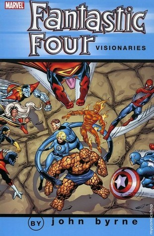 Fantastic Four Visionaries by John Byrne Volume 2