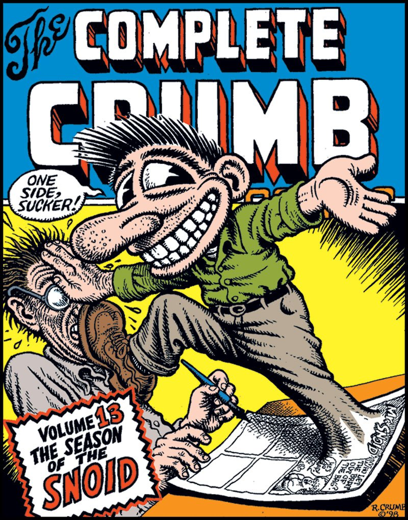 The Complete Crumb Comics Vol. 13: The Season of the Snoid