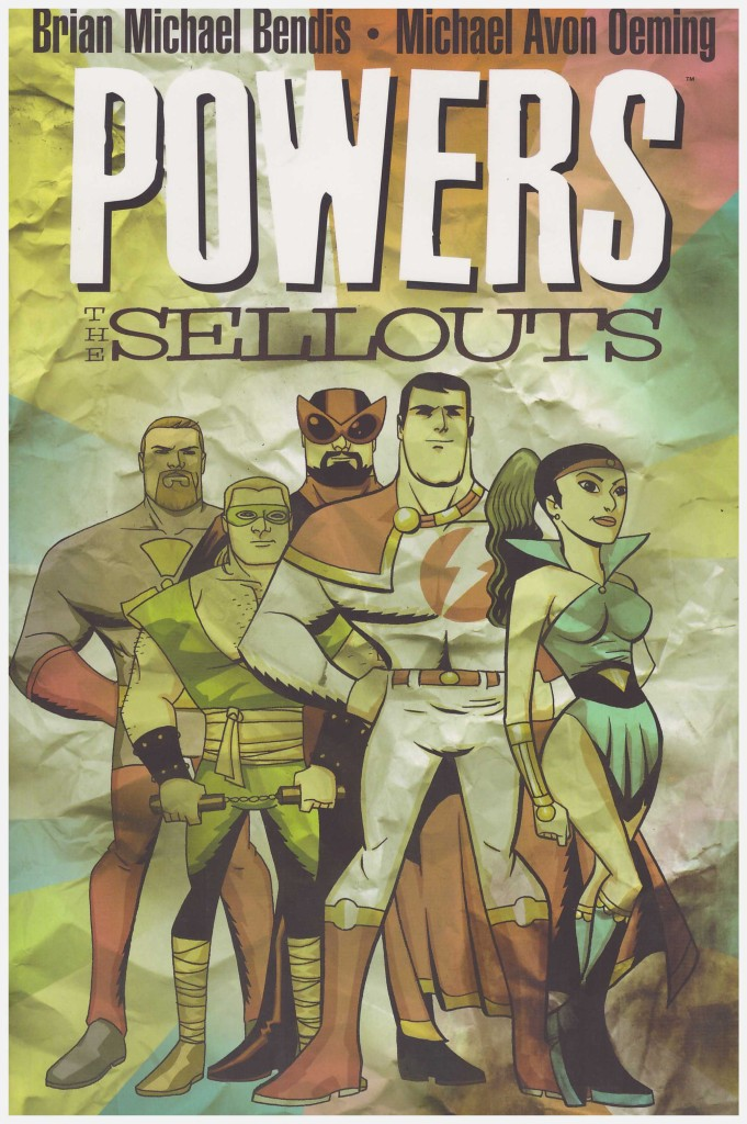 Powers: The Sellouts