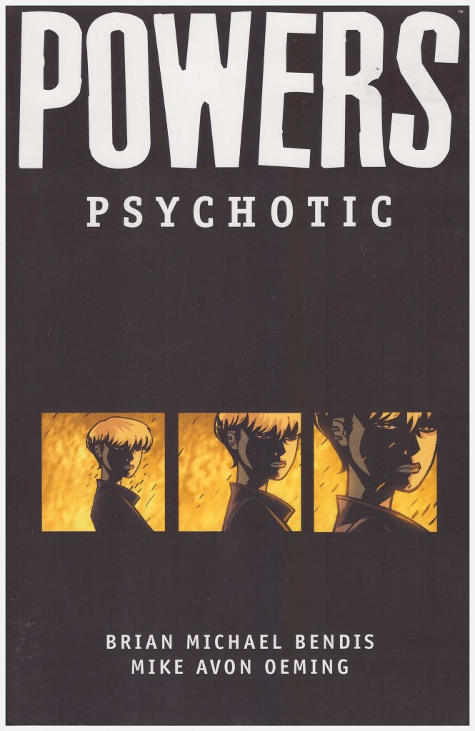 Powers: Psychotic