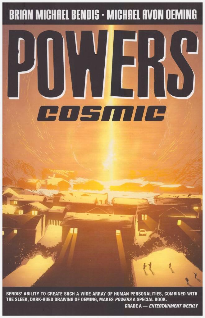Powers: Cosmic