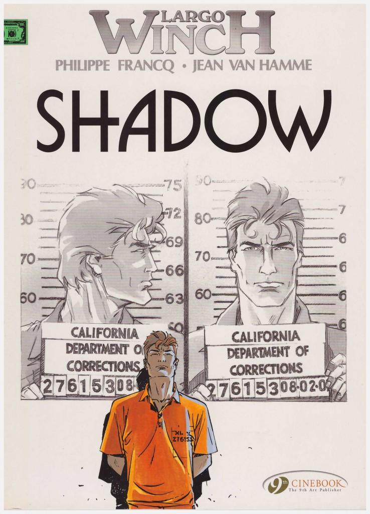 Largo Winch: Shadow