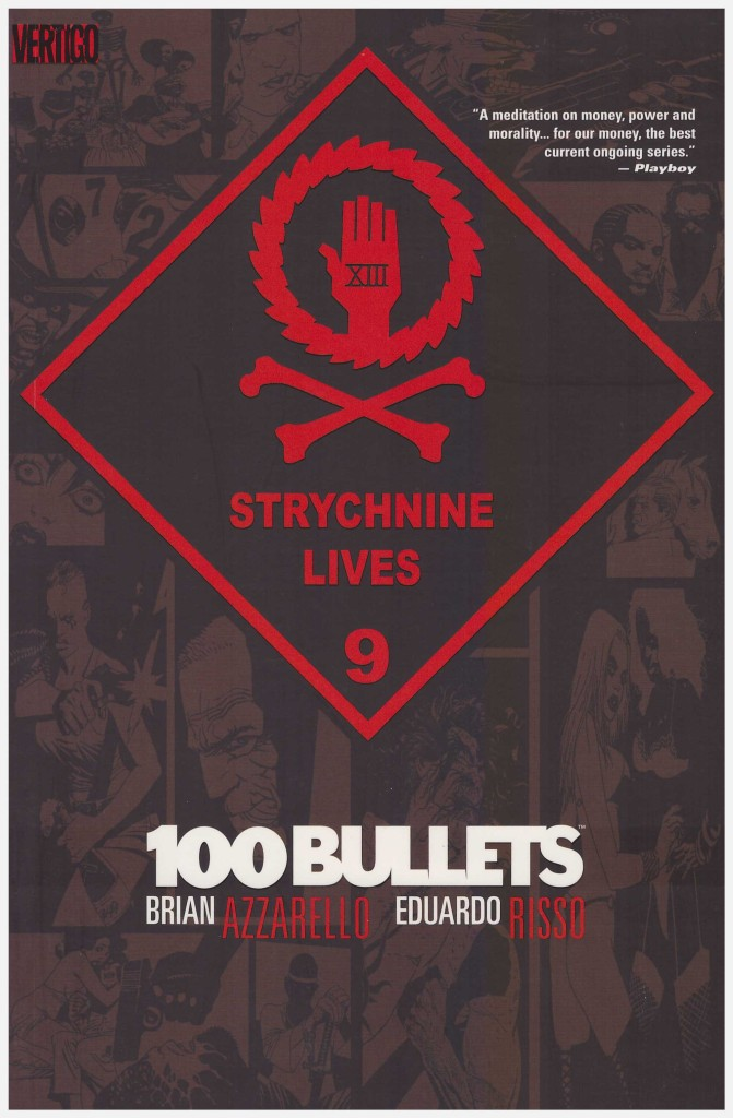 100 Bullets: Styrchnine Lives