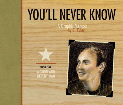 You'll Never Know Book One: A Good and Decent Man