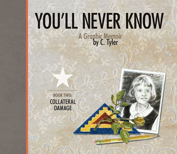 You'll Never Know Book Two: Collateral Damage