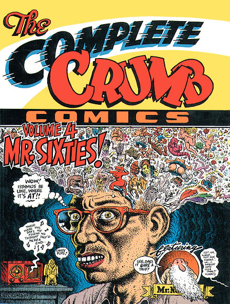 The Complete Crumb Comics Vol 4: Mr. Sixties!