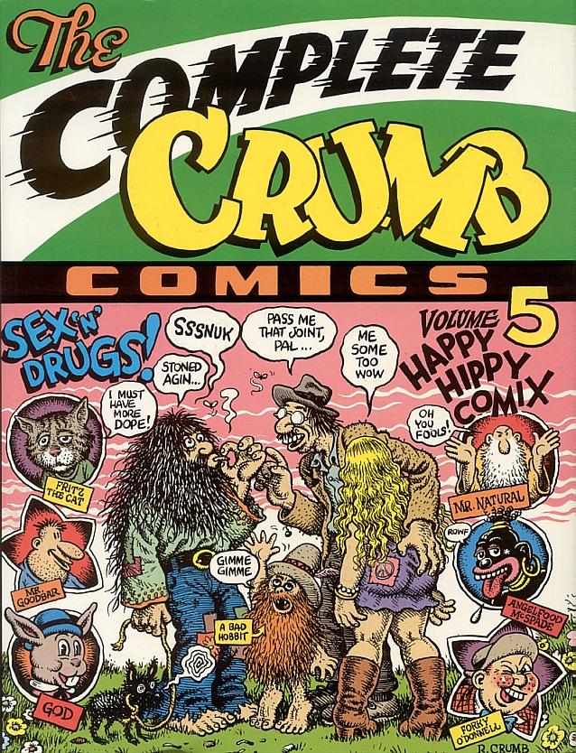 The Complete Crumb Comics Vol 5: Happy Hippy Comix
