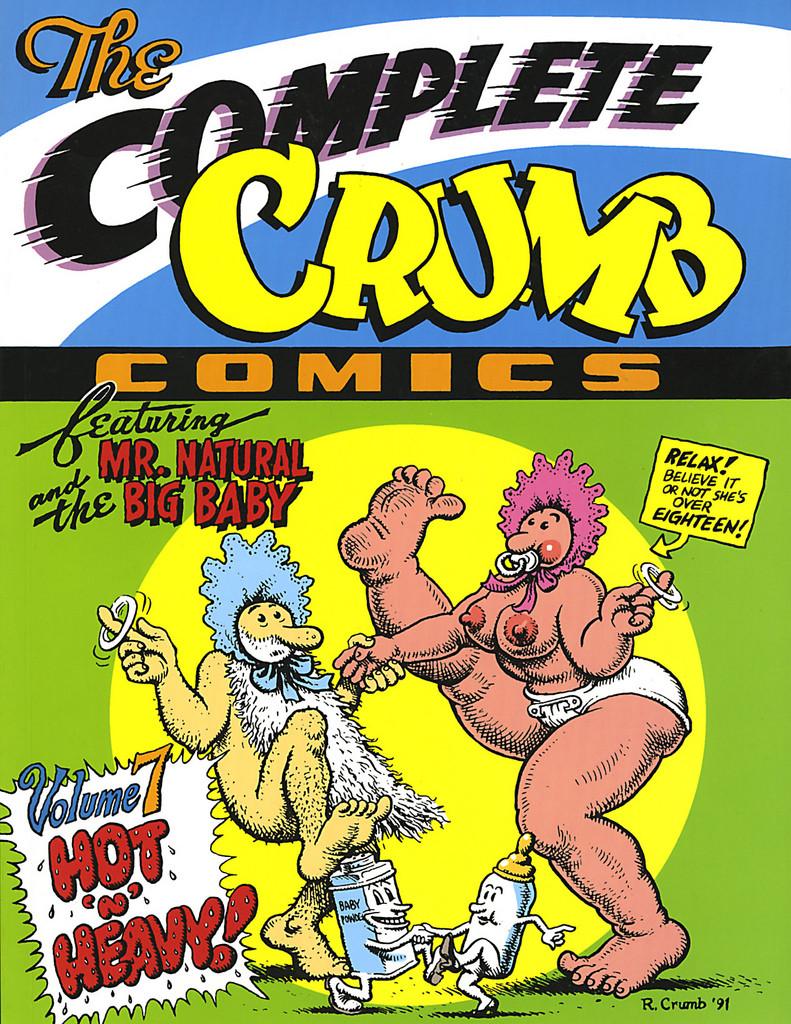The Complete Crumb Comics Vol 7: Hot 'n Heavy!