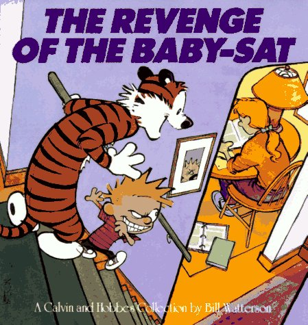 Calvin and Hobbes: The Revenge of the Baby-Sat
