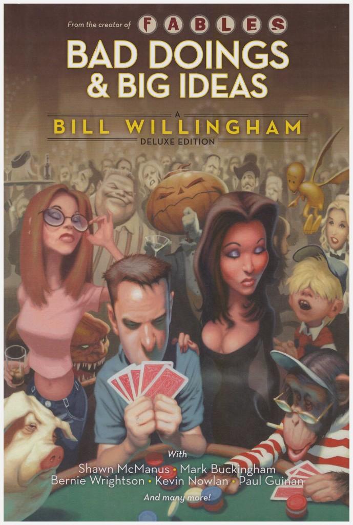 Bad Doings & Big Ideas