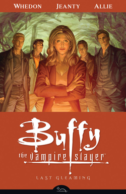 Buffy the Vampire Slayer Season 8: Last Gleaming