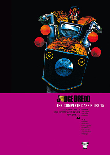 Judge Dredd: The Complete Case Files 15