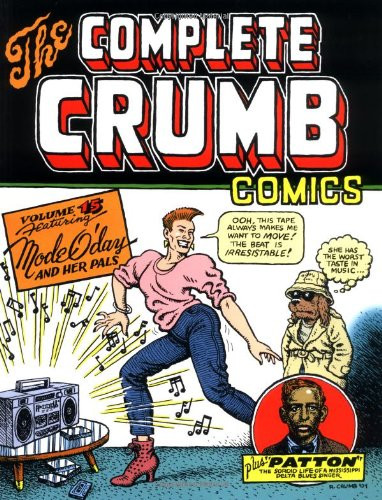 The Complete Crumb Comics Vol. 15: Mode O'Day and her Pals