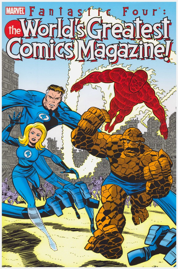 Fantastic Four: The World's Greatest Comic Magazine!