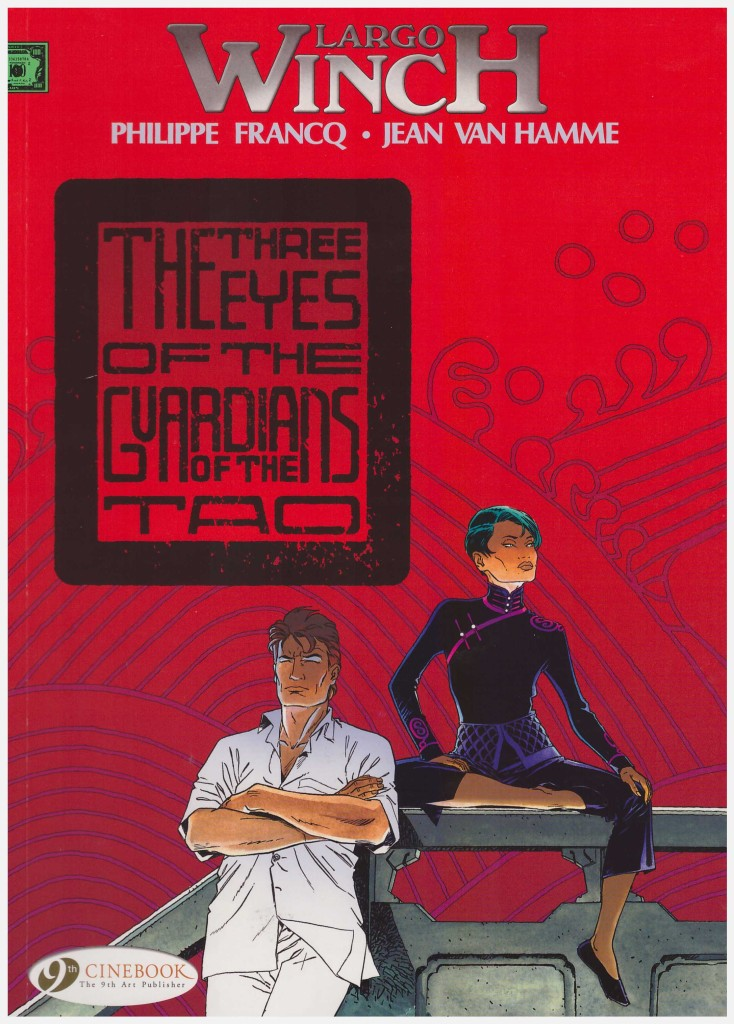 Largo Winch: The Three Eyes of the Guardians of the Tao