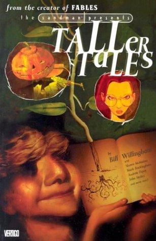 Sandman Presents: Taller Tales
