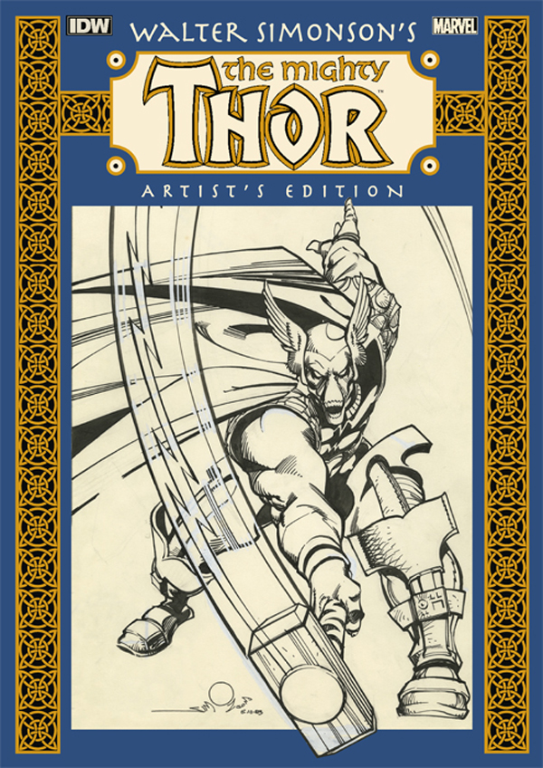 Walter Simonson's The Mighty Thor: Artist's Edition