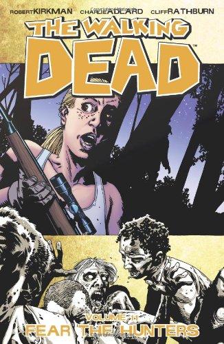 The Walking Dead Volume 11: Fear the Hunters