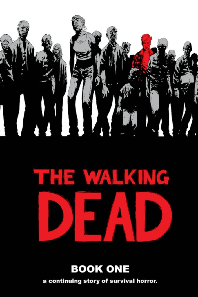 The Walking Dead Book One