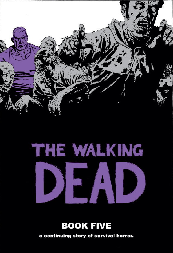The Walking Dead Book Five