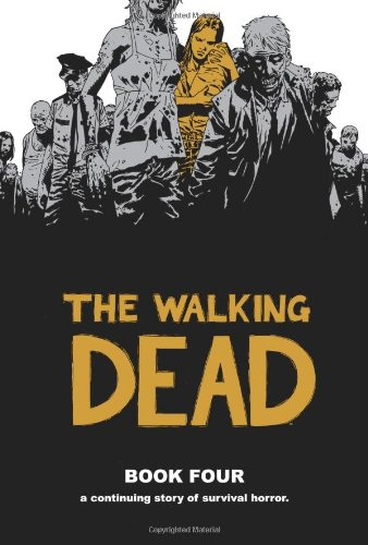 The Walking Dead Book Four