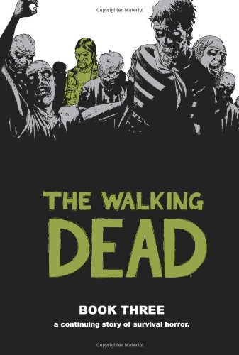 The Walking Dead Book Three