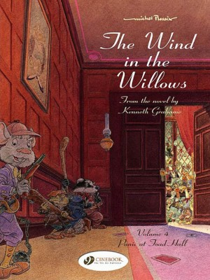 The Wind in the Willows Vol 4: Panic at Toad Hall