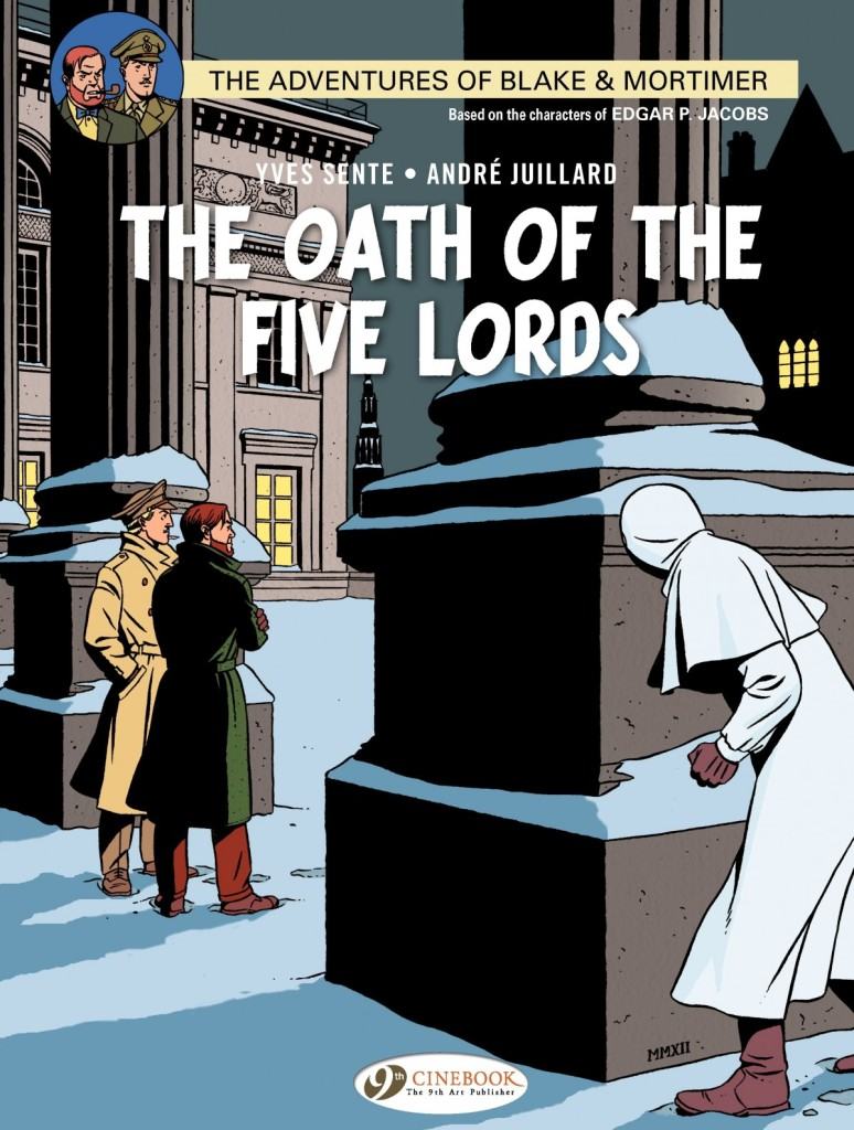 The Adventures of Blake & Mortimer: The Oath of the Five Lords