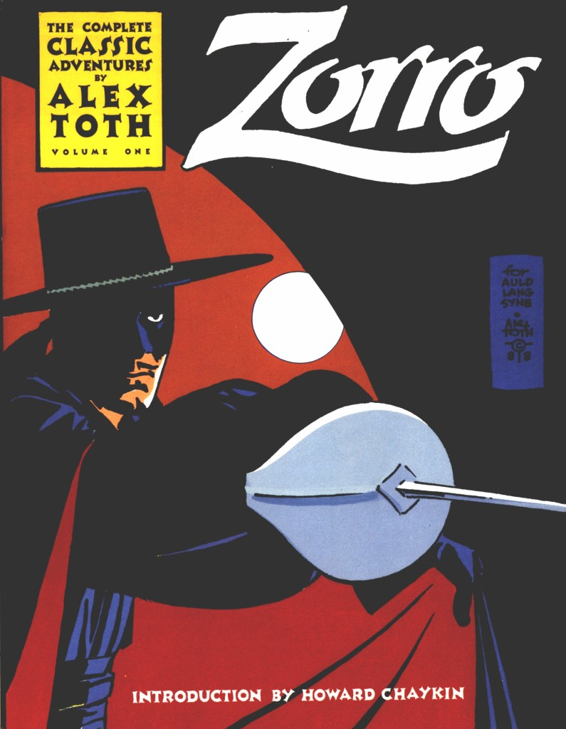 Zorro: The Complete Classic Adventures By Alex Toth (Vol. 1)