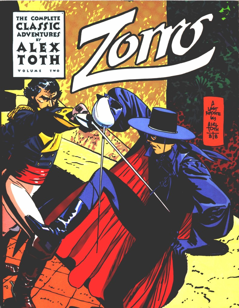 Zorro: The Complete Classic Adventures By Alex Toth (Vol. 2)