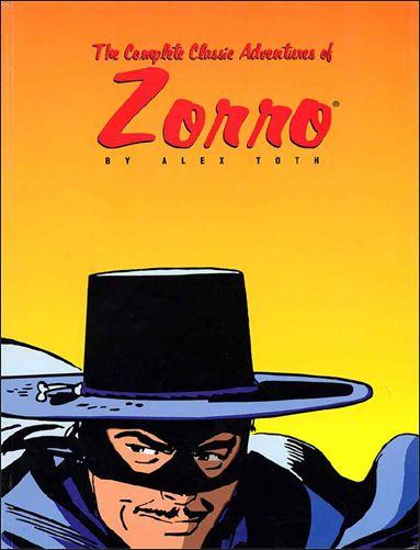 The Complete Classic Adventures of Zorro