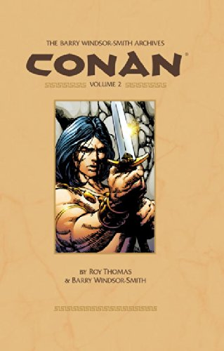 The Barry Windsor-Smith Conan Archives Vol. 2