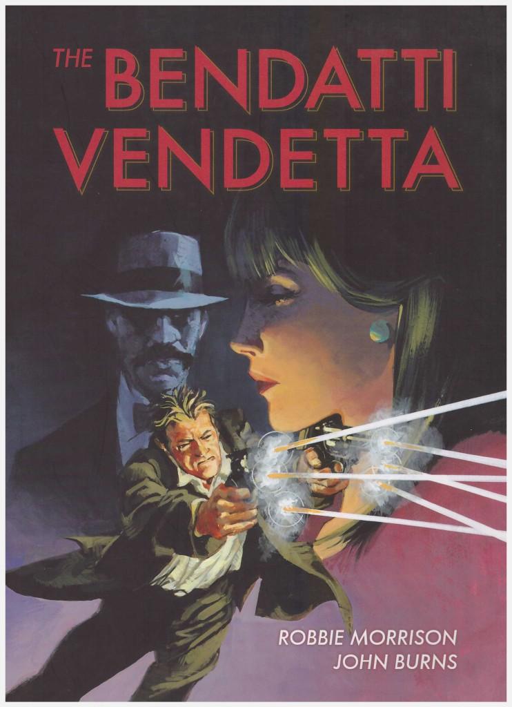 The Bendatti Vendetta