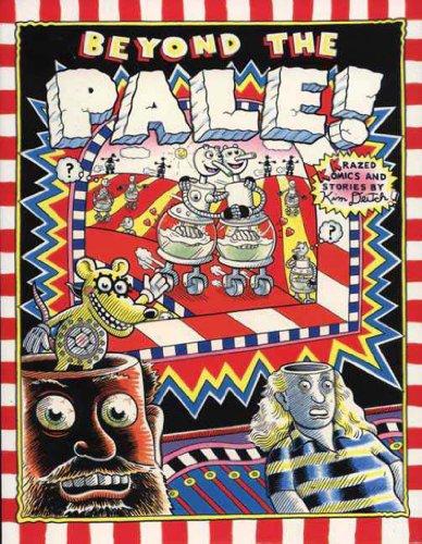 Beyond the Pale: Krazed Komics and Stories by Kim Deitch