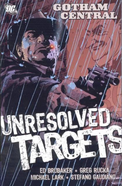 Gotham Central: Unresolved Targets
