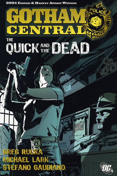 Gotham Central: The Quick and the Dead