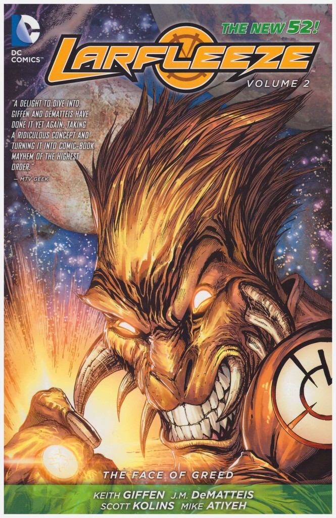 Larfleeze: The Face of Greed