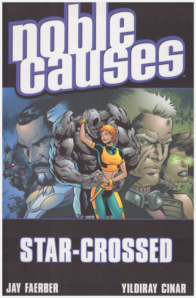 Noble Causes: Star-Crossed
