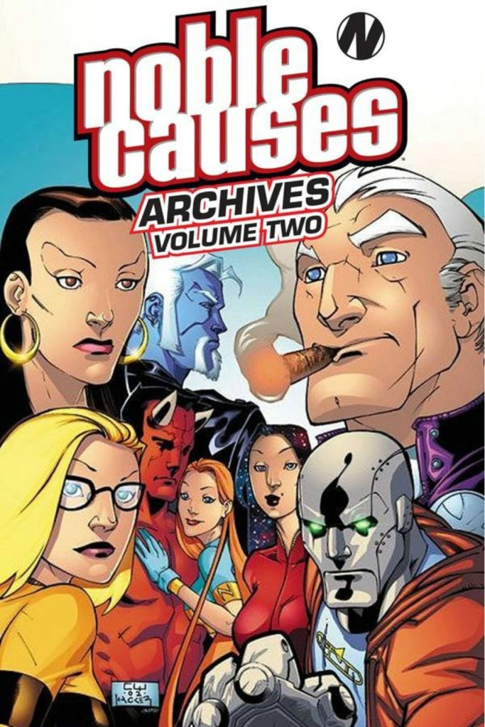 Noble Causes Archives Volume Two