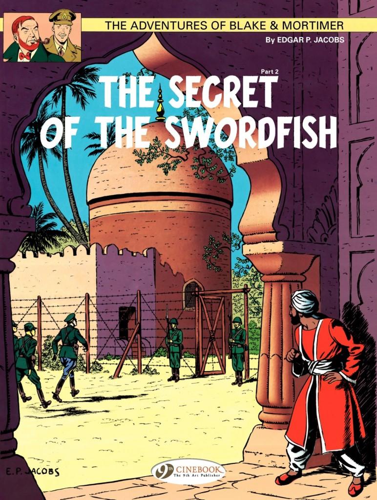The Adventures of Blake & Mortimer: The Secret of the Swordfish Part 2