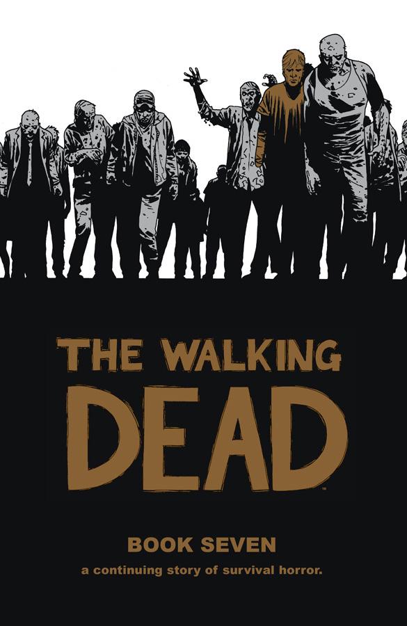 The Walking Dead Book Seven
