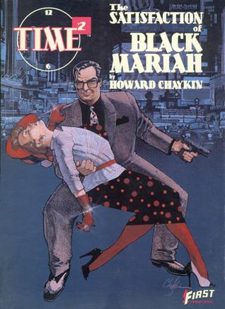 Time²: The Satisfaction of Black Mariah