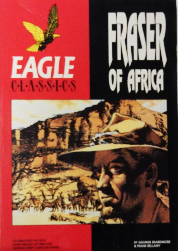 Eagle Classics: Fraser of Africa