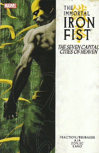 The Immortal Iron Fist: The Seven Capital Cities of Heaven