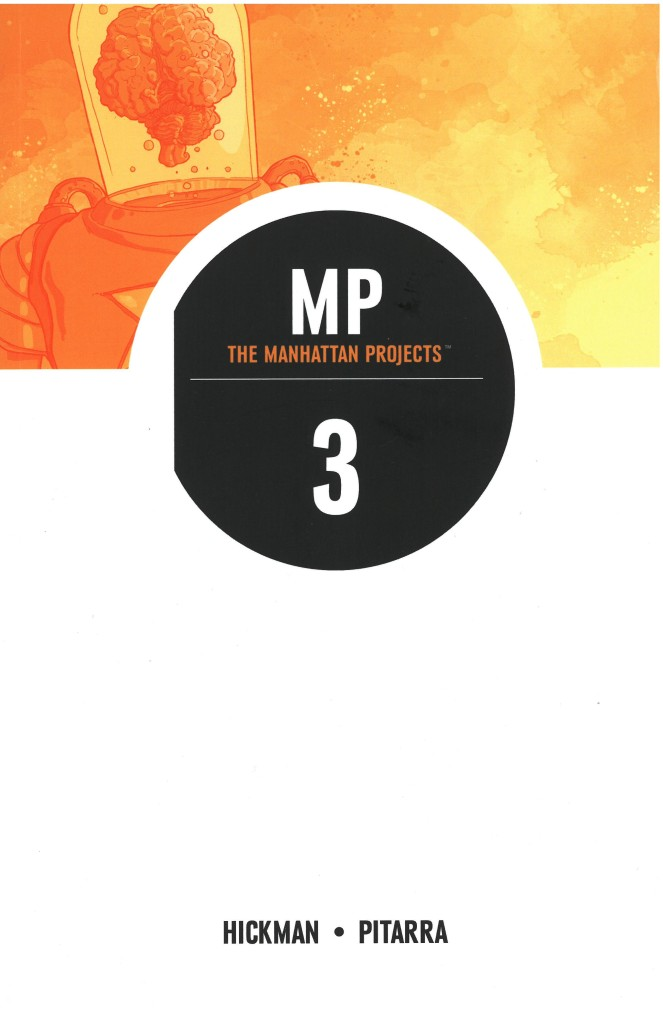 The Manhattan Projects 3