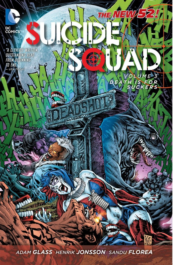 Suicide Squad: Death is for Suckers